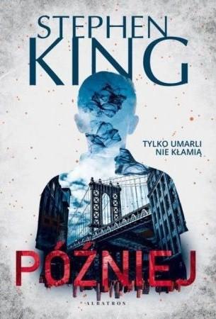 okładka Późniejksiążka |  | Stephen King