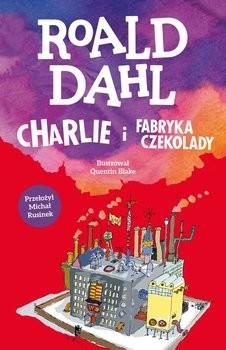 okładka Charlie i fabryka czekolady książka |  | Roald Dahl