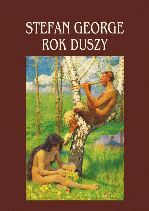okładka Rok duszyksiążka      George Stefan