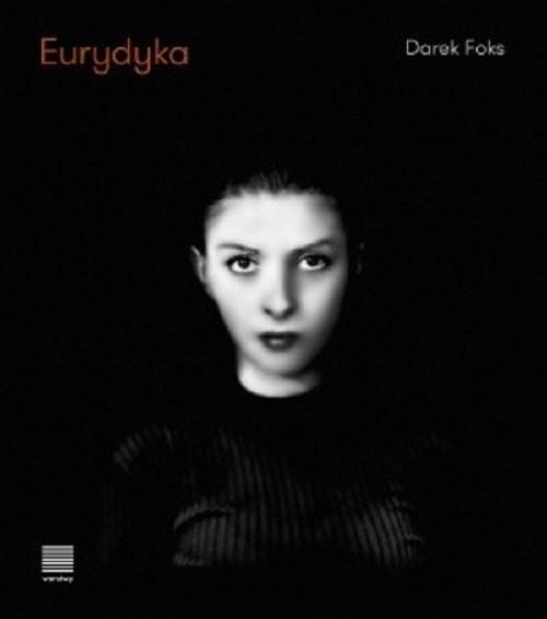 okładka Eurydyka / Warstwyksiążka |  | Darek Foks