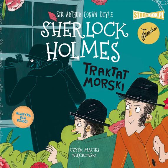 okładka Klasyka dla dzieci. Sherlock Holmes. Tom 7. Traktat morskiaudiobook | MP3 | Arthur Conan Doyle