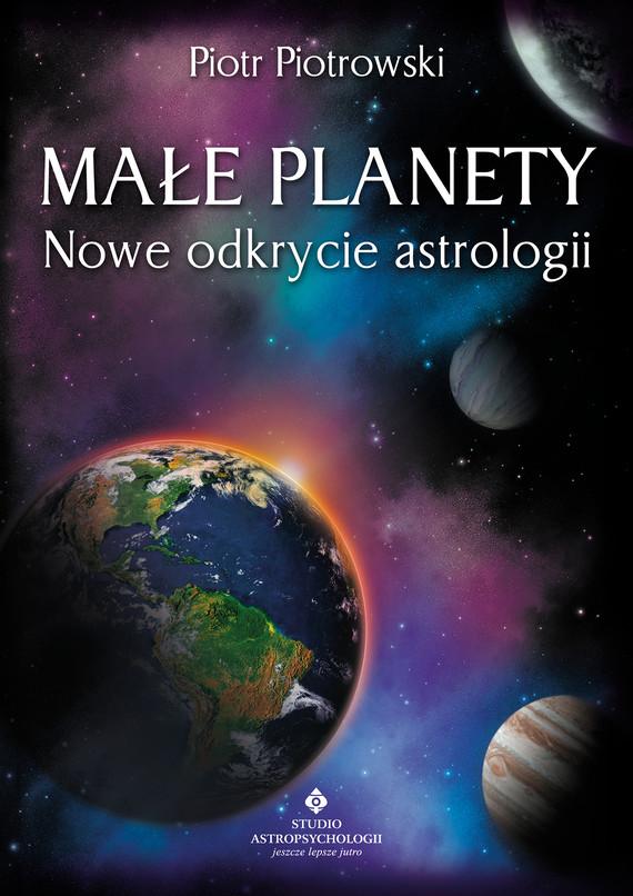okładka Małe planety. Nowe odkrycie astrologiiebook | pdf | Piotr Piotrowski
