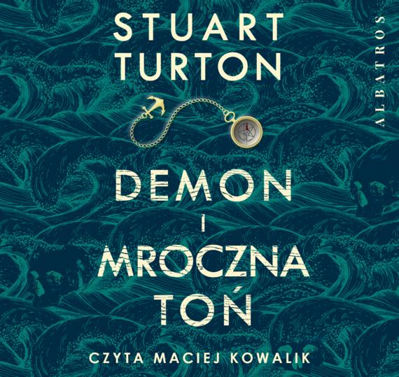 okładka DEMON I MROCZNA TOŃaudiobook | MP3 | Stuart Turton