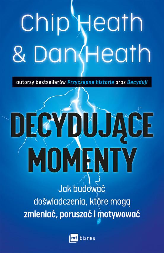 okładka Decydujące momentyebook | epub, mobi | Chip Heath, Dan Heath