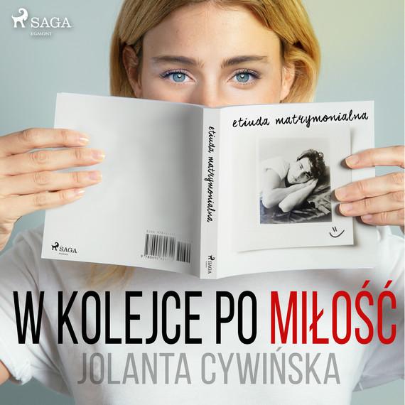 okładka W kolejce po miłośćaudiobook   MP3   Jolanta Cywinska