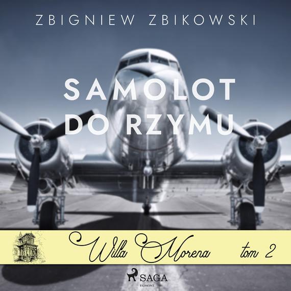 okładka Willa Morena 2: Samolot do Rzymuaudiobook   MP3   Zbikowski Zbigniew
