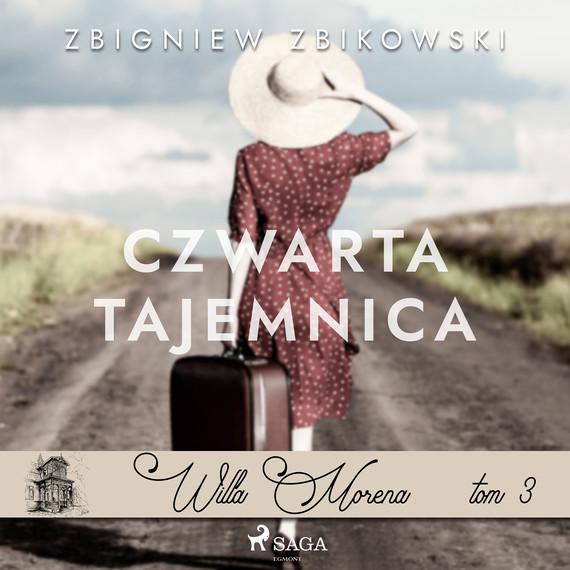 okładka Willa Morena 3: Czwarta tajemnicaaudiobook | MP3 | Zbikowski Zbigniew