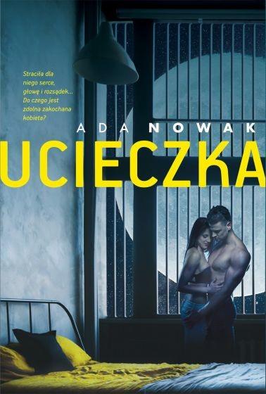 okładka Ucieczkaksiążka      Nowak Ada