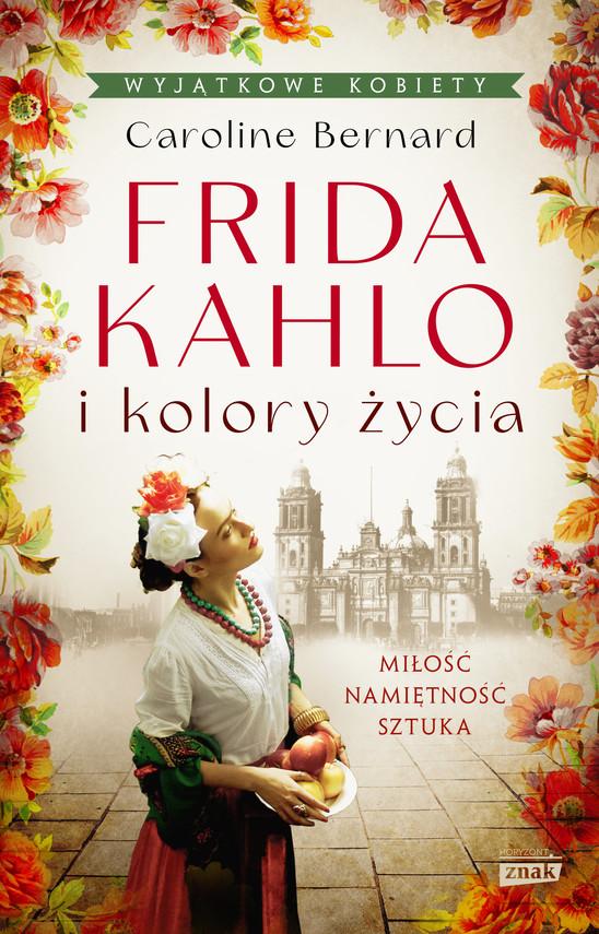 okładka Frida Kahlo i kolory życiaebook | epub, mobi | Caroline Bernard