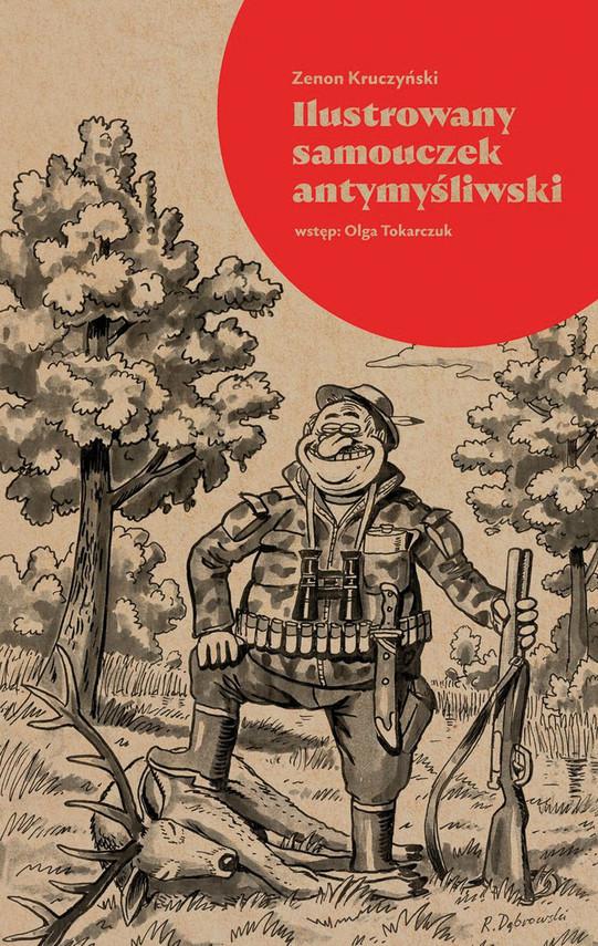 okładka Ilustrowany samouczek antymyśliwskiebook   epub, mobi   Zenon Kruczyński