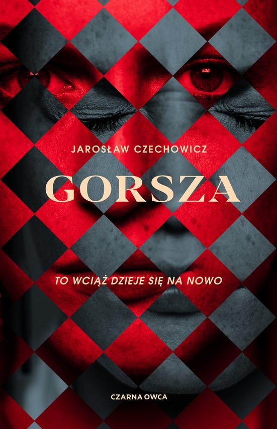 okładka Gorszaebook | epub, mobi | Jarosław Czechowicz