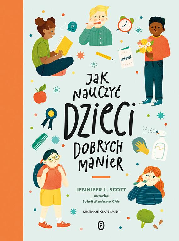 okładka Jak nauczyć dzieci dobrych manierebook | epub, mobi | Jennifer L. Scott