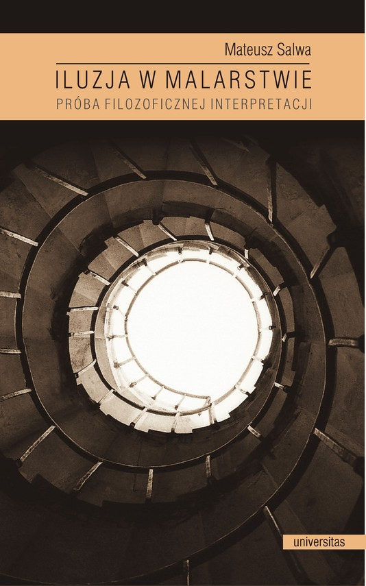 okładka Iluzja w malarstwie. Próba filozoficznej interpretacjiebook | pdf | Salwa Mateusz