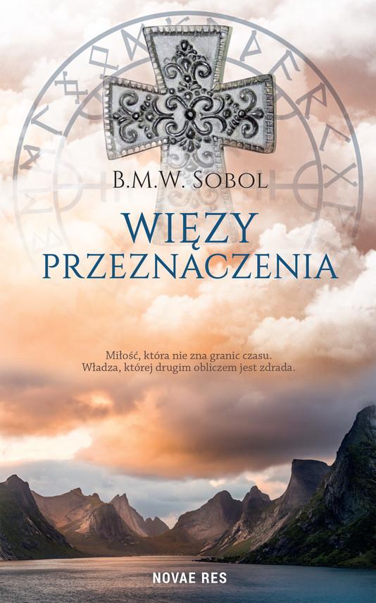okładka Więzy przeznaczeniaebook | epub, mobi | B.M.W. Sobol