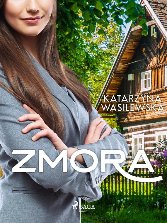 okładka Zmoraebook | epub, mobi | Wasilewska Katarzyna