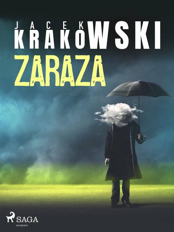okładka Zarazaebook   epub, mobi   Jacek Krakowski