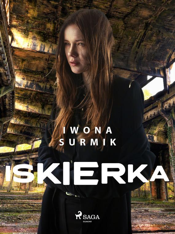 okładka Iskierkaebook | epub, mobi | Iwona Surmik