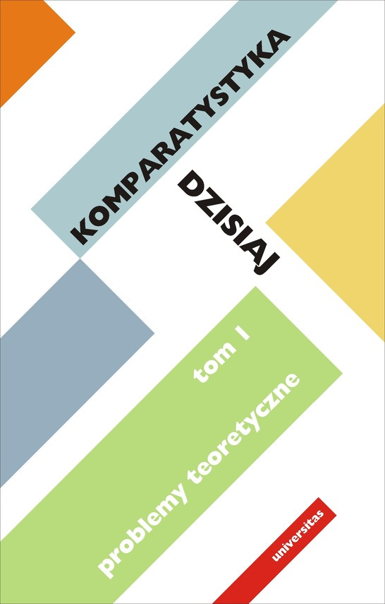okładka Komparatystyka dzisiaj. Tom 1, Problemy teoretyczneebook   pdf   Szczęsna Ewa, Kasperski Edward