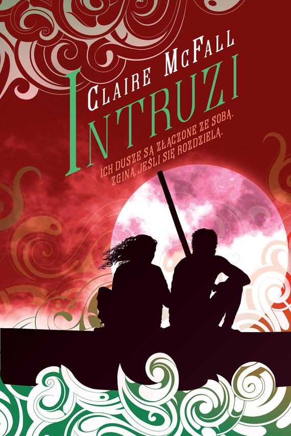 okładka Intruziebook | epub, mobi | Claire McFall