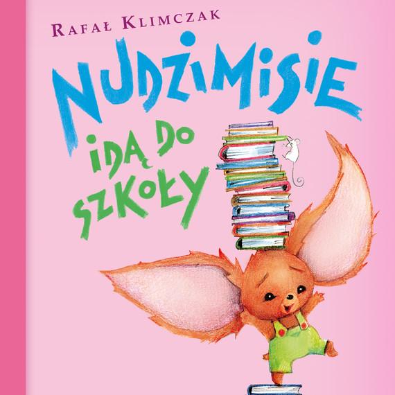 okładka Nudzimisie idą do szkołyaudiobook   MP3   Klimczak Rafał