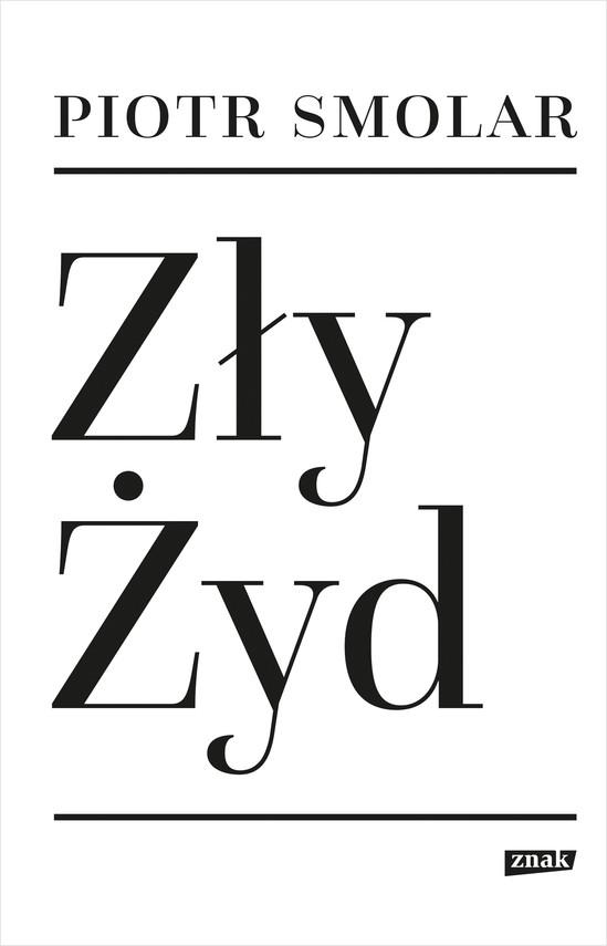 okładka Zły Żydebook | epub, mobi | Piotr Smolar