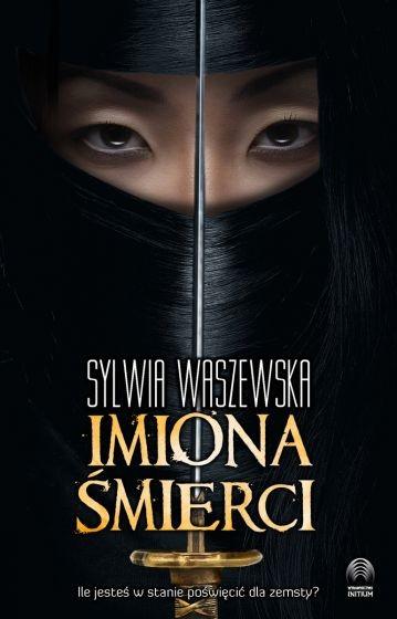 okładka Imiona śmierci książka |  | Sylwia Waszewska