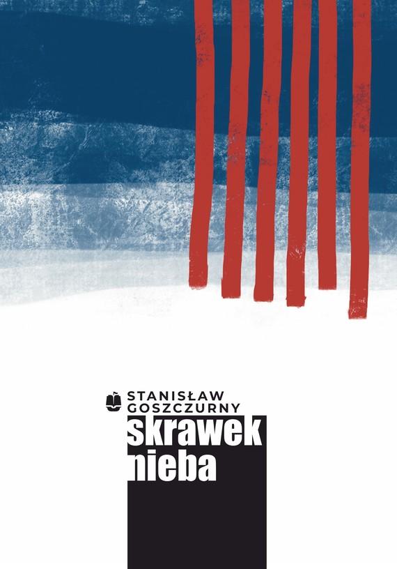 okładka Skrawek niebaebook   epub, mobi   Stanisław Goszczurny
