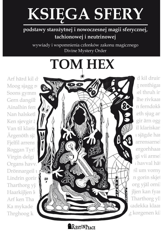 okładka Księga Sfery. Podstawy starożytnej i nowoczesnej magii sferycznej, tachionowej i neutrinowejebook | epub, mobi | Hex Tom