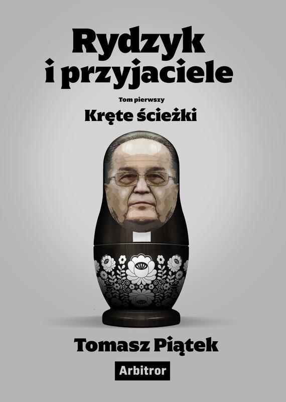 okładka Rydzyk i przyjacieleebook | epub, mobi | Tomasz Piątek