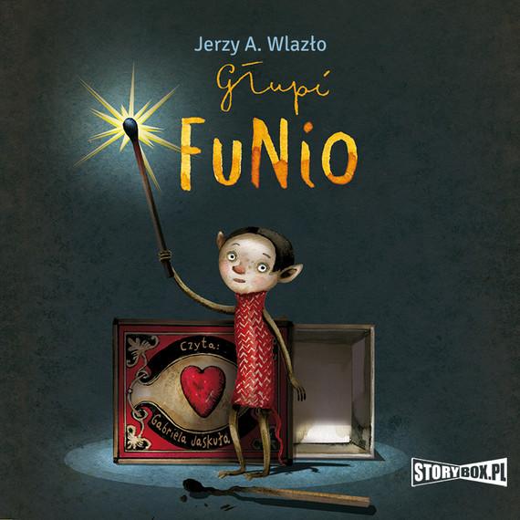 okładka Głupi Funioaudiobook | MP3 | Jerzy A. Wlazło