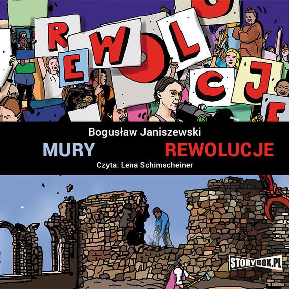 okładka Mury. Rewolucjeaudiobook | MP3 | Bogusław Janiszewski