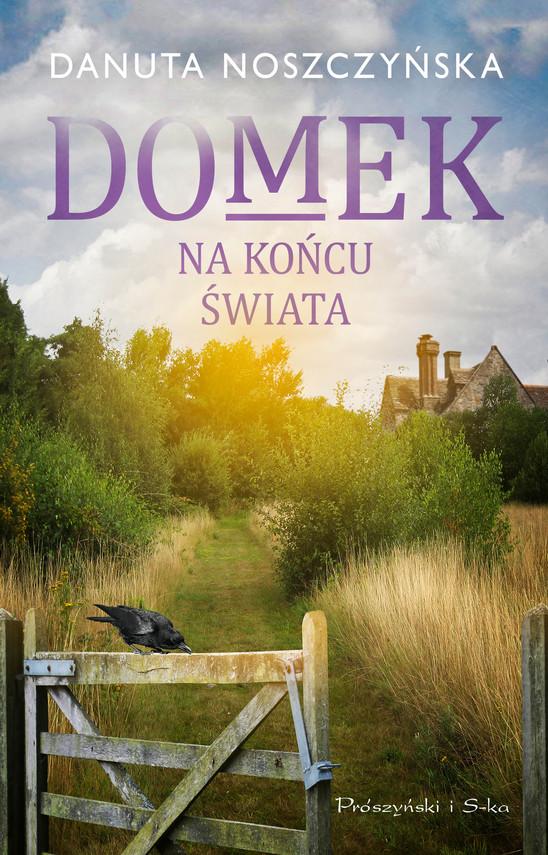 okładka Domek na końcu świataebook   epub, mobi   Danuta Noszczyńska