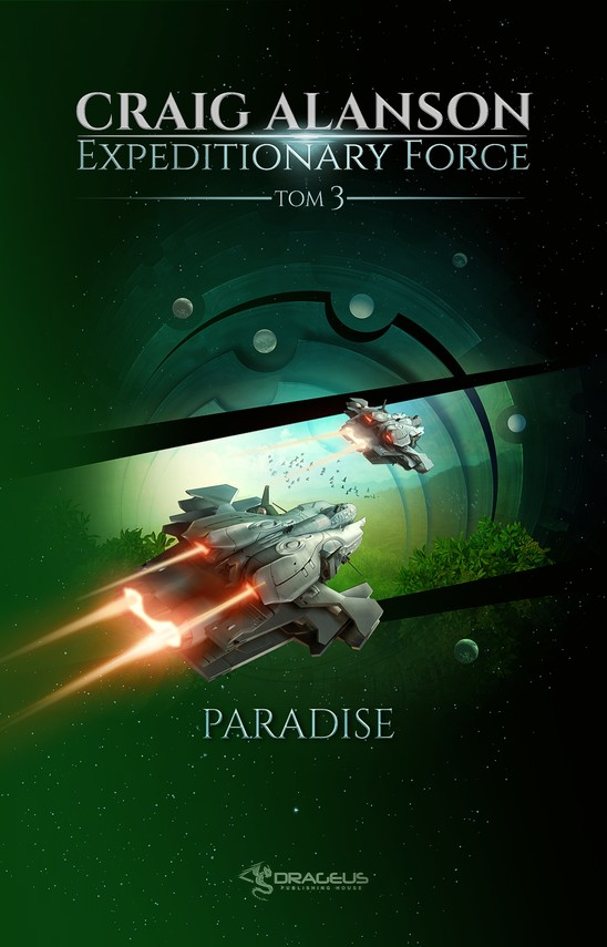 okładka Expeditionary Force. Tom 3. Paradiseebook | epub, mobi | Craig Alanson