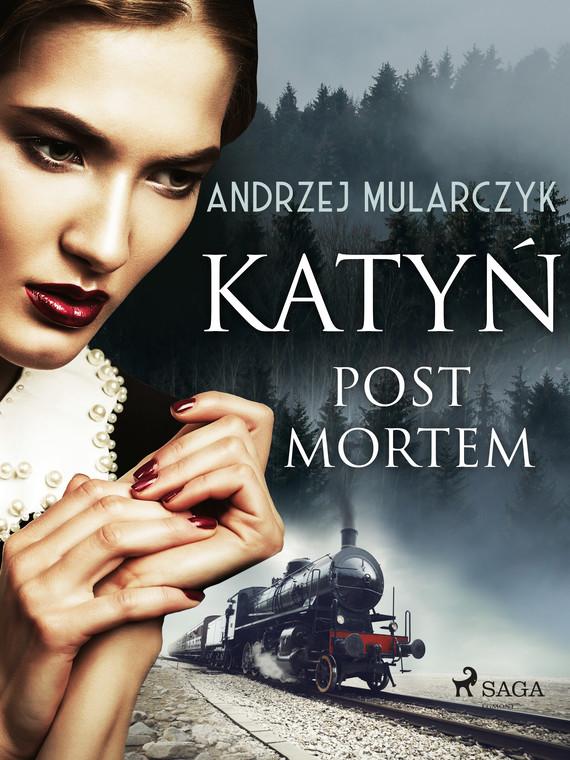 okładka Katyń. Post mortemebook | epub, mobi | Andrzej Mularczyk