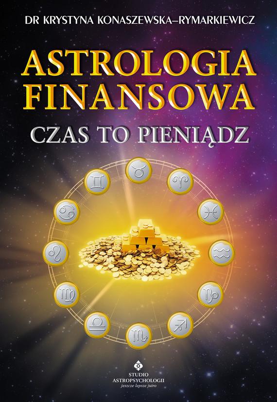okładka Astrologia finansowa. Czas to pieniądz - PDFebook | pdf | dr Krystyna Konaszewska - Rymarkiewicz