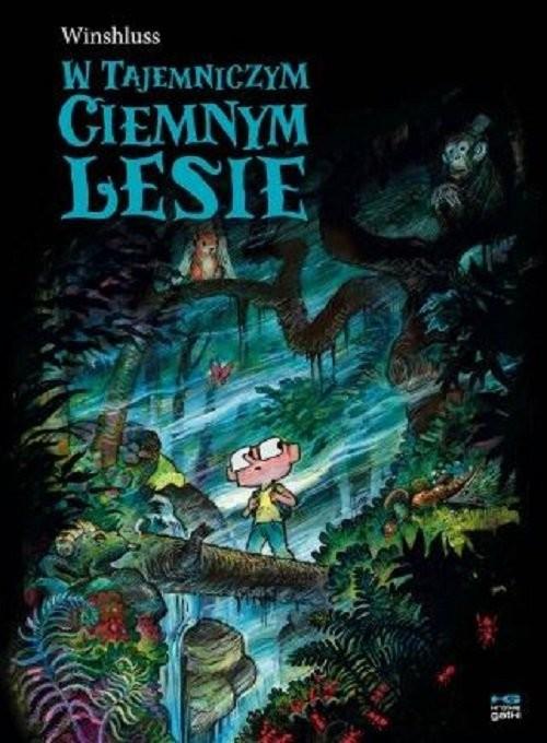 okładka W tajemniczym ciemnym lesieksiążka |  | Winshluss