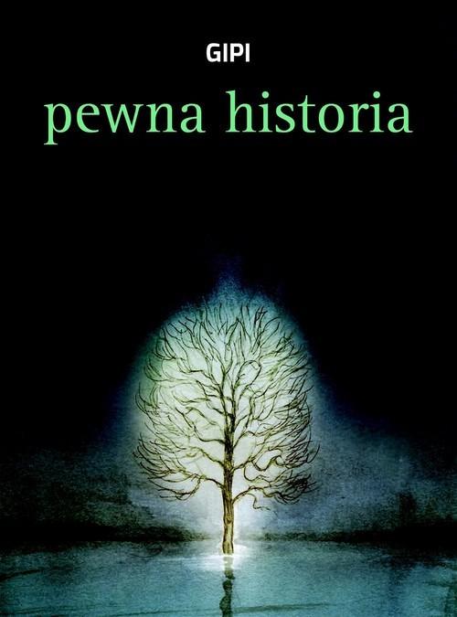 okładka Pewna historiaksiążka |  | Gipi