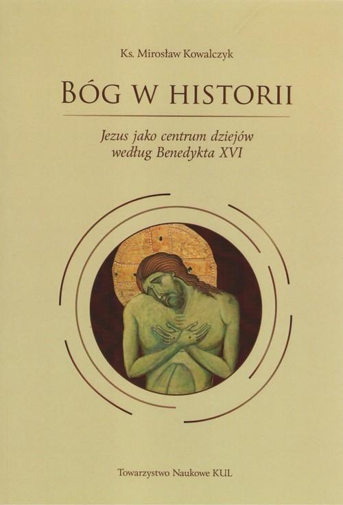 okładka Bóg w historiiksiążka      Kowalczyk Mirosław