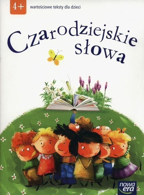 okładka Czarodziejskie słowa Wartościowe teksty dla dzieci  4-latkiksiążka |  |