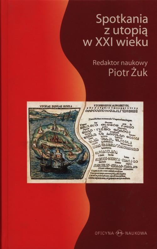 okładka Spotkania z utopią XXI wiekuksiążka     
