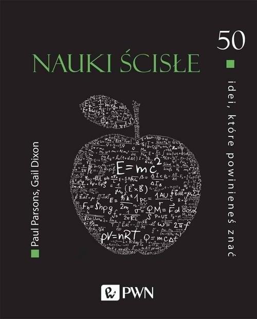 okładka 50 idei które powinieneś znać Nauki ścisłeksiążka |  | Paul Parsons, Gail Dixon