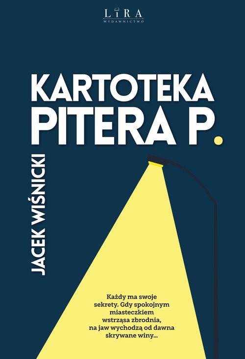okładka Kartoteka Pitera P.książka |  | Wiśnicki Jacek