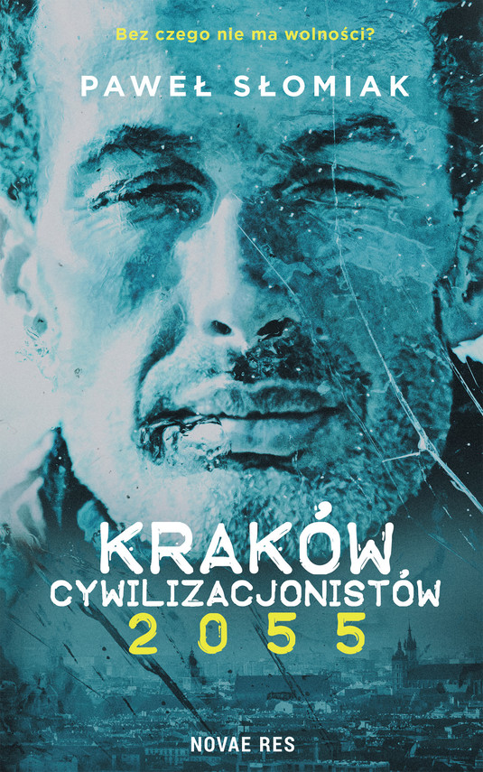 okładka Kraków cywilizacjonistów 2055ebook | epub, mobi | Paweł Słomiak