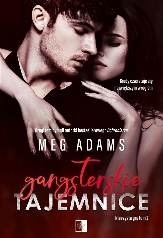 okładka Gangsterskie tajemniceebook | epub, mobi | Meg Adams