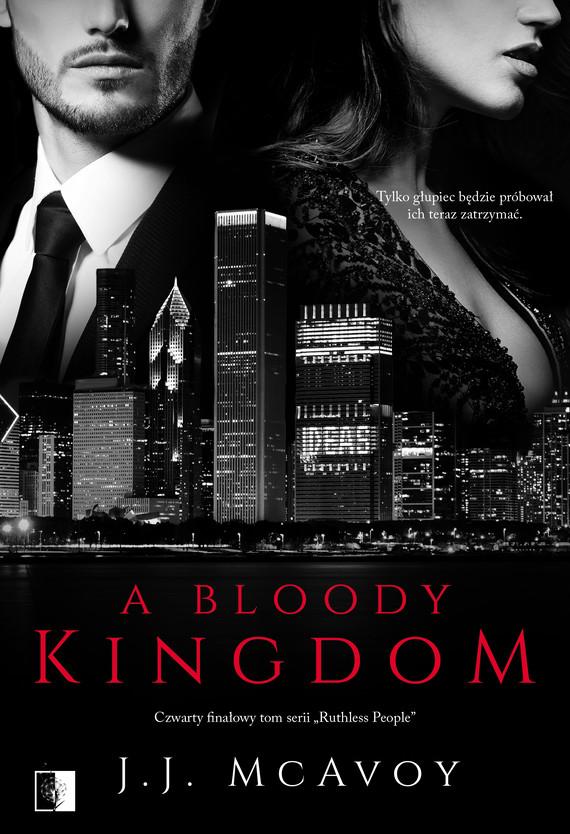 okładka A Bloody Kingdomebook   epub, mobi   J. J.  McAvoy