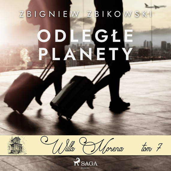 okładka Willa Morena 7: Odległe planetyaudiobook   MP3   Zbikowski Zbigniew