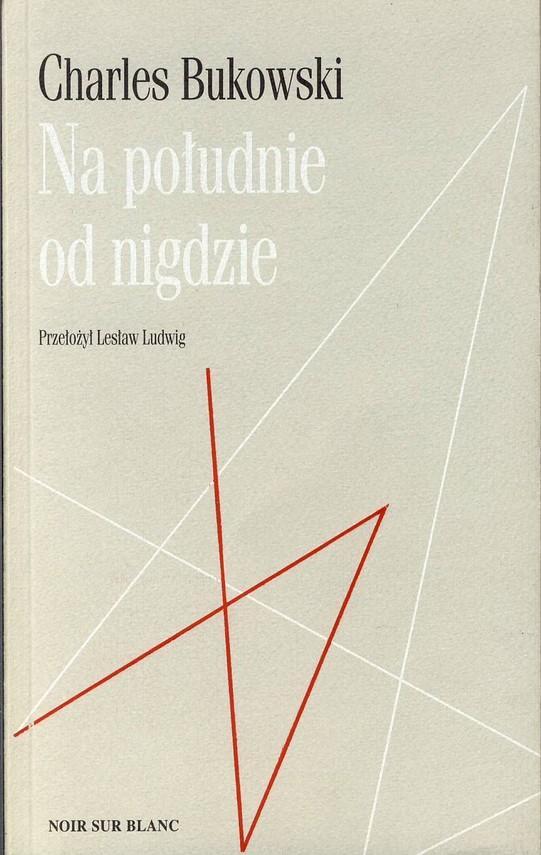 okładka Na południe od nigdzieebook | epub, mobi | Charles Bukowski