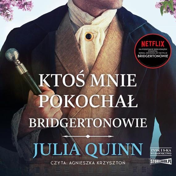 okładka Ktoś mnie pokochałaudiobook | MP3 | Julia Quinn