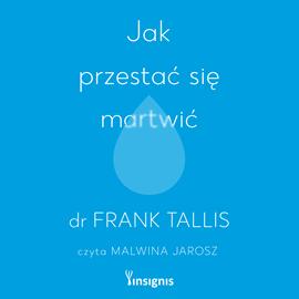 okładka Jak przestać się martwićaudiobook   MP3   Frank Tallis