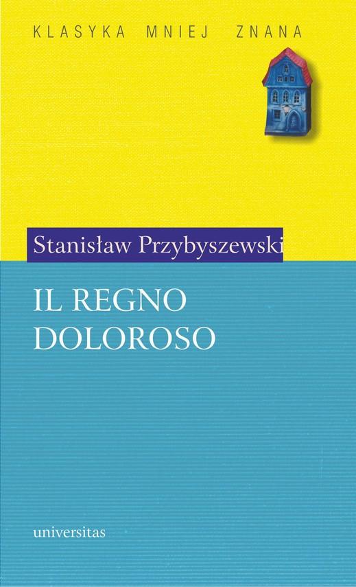 okładka Il Regno Dolorosoebook   pdf   Stanisław Przybyszewski
